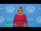 MFA spokesperson Maria Zakharova holds weekly briefing